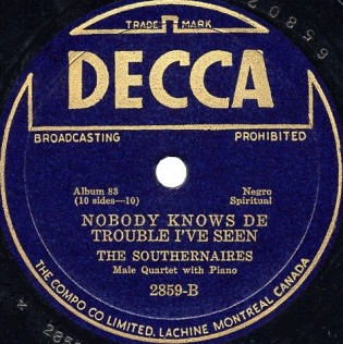 "Decca label image of ""Nobody Knows De Trouble I've Seen"" released as part of a five record 78 rpm album in 1939."